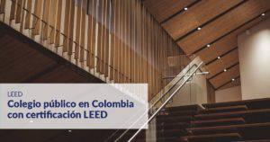 Certificación LEED Colombia