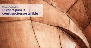 cobre material sostenible